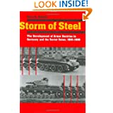 Storm of Steel: The Development of Armor Doctrine in Germany and the Soviet Union, 1919-1939 (Cornell Studies...