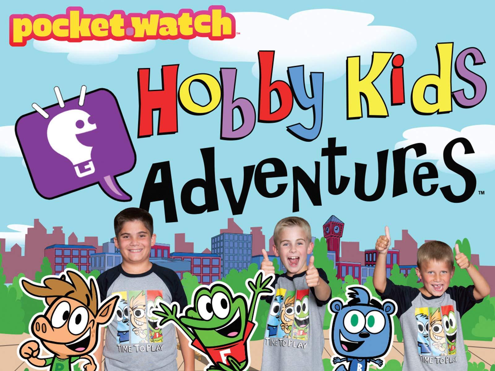 HobbyKids Adventures by pocket.watch