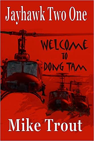 Welcome To Dong Tam (Jayhawk Two One Book 1)