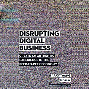 Disrupting Digital Business Hörbuch