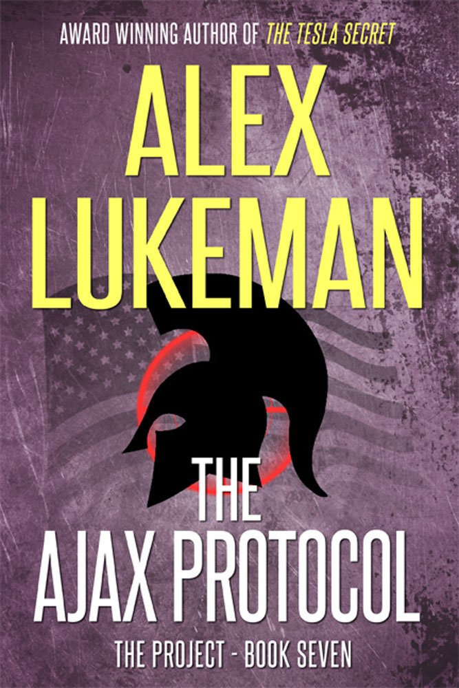 The Ajax Protocol (The Project Book 7) by Alex Lukeman