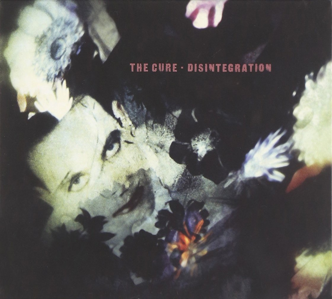 Disintegration <Deluxe Edition>
