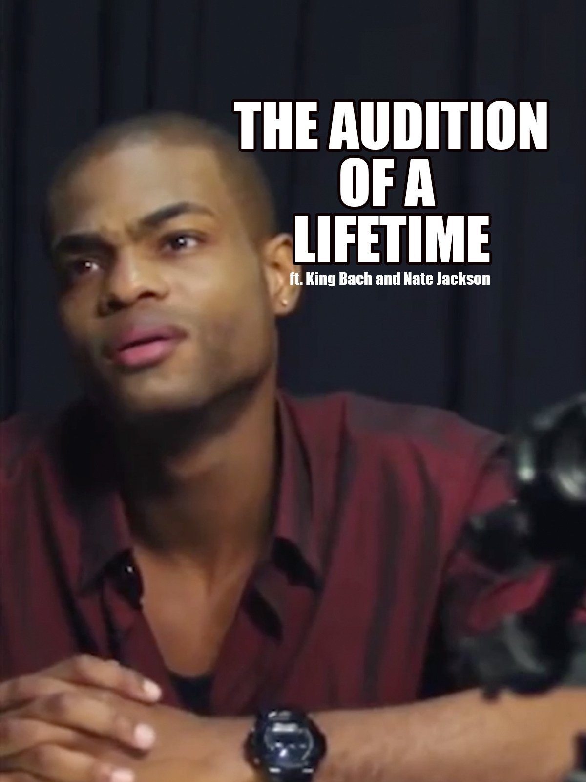 The Audition of a Lifetime ft. King Bach and Nate Jackson