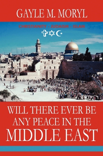 Will There Ever Be Any Peace in the Middle East