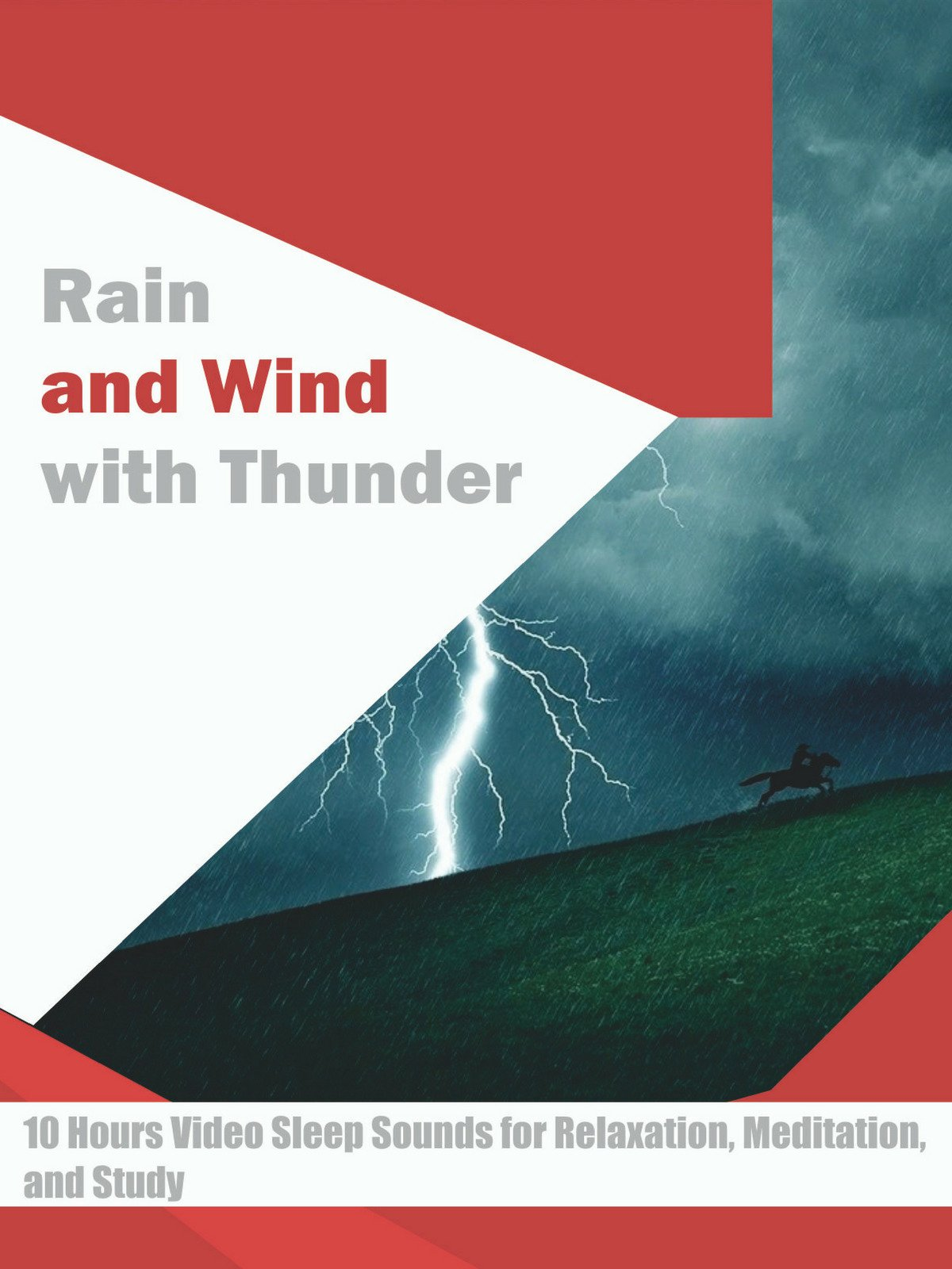 Rain and Wind with Thunder