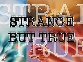 Stranger But True  Season 1