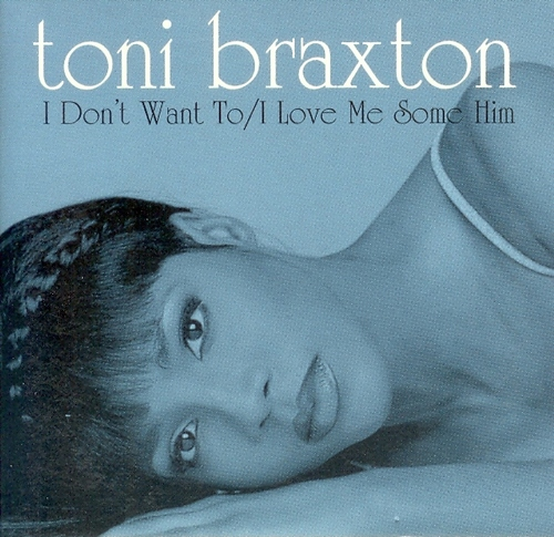 Toni Braxton-I Dont Want to-CDM-FLAC-1997-LoKET Download