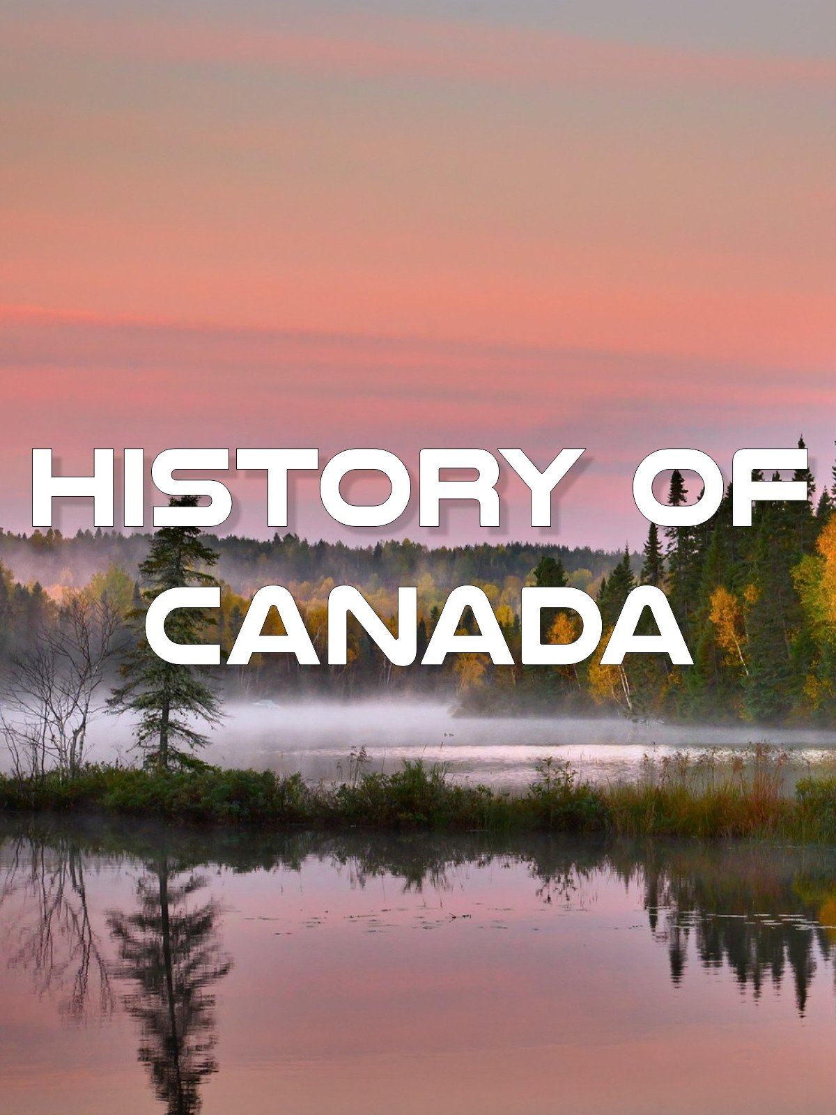 History of Canada on Amazon Prime Video UK