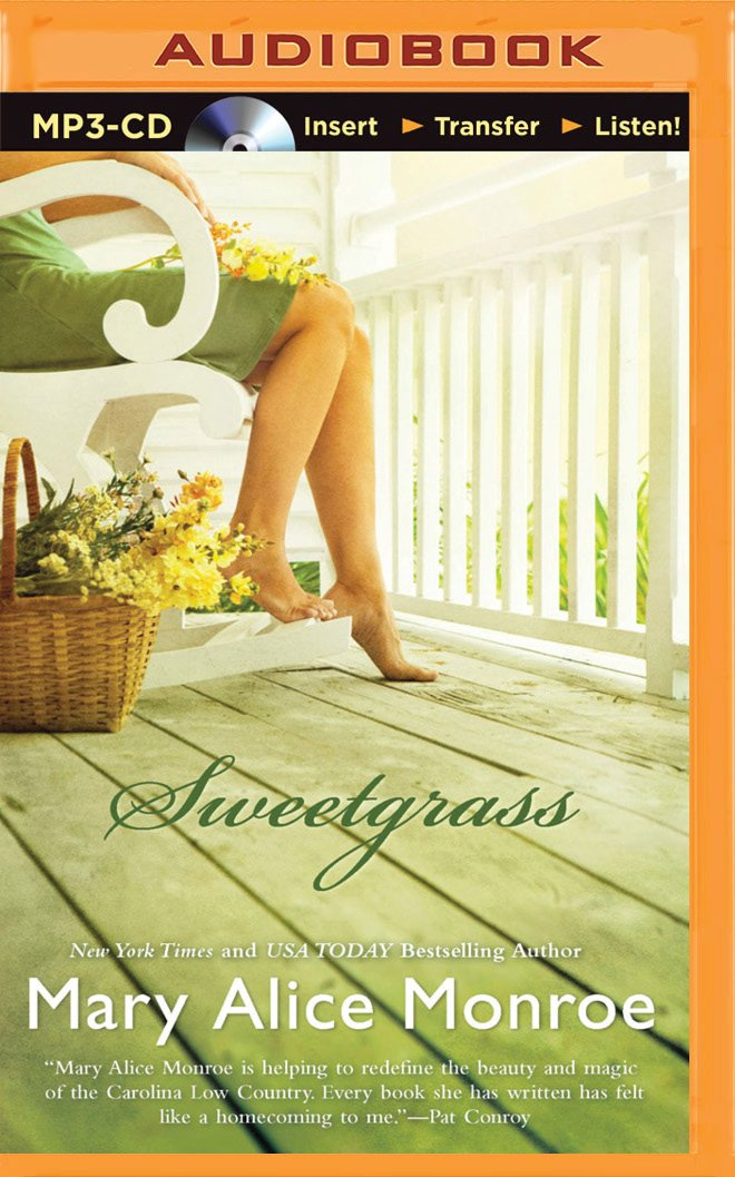 Sweetgrass: Mary Alice Monroe, Sandra Burr: 9781501280948: Amazon ...