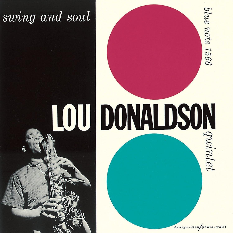 Donaldson Swing Lou Donaldson Swing And Soul