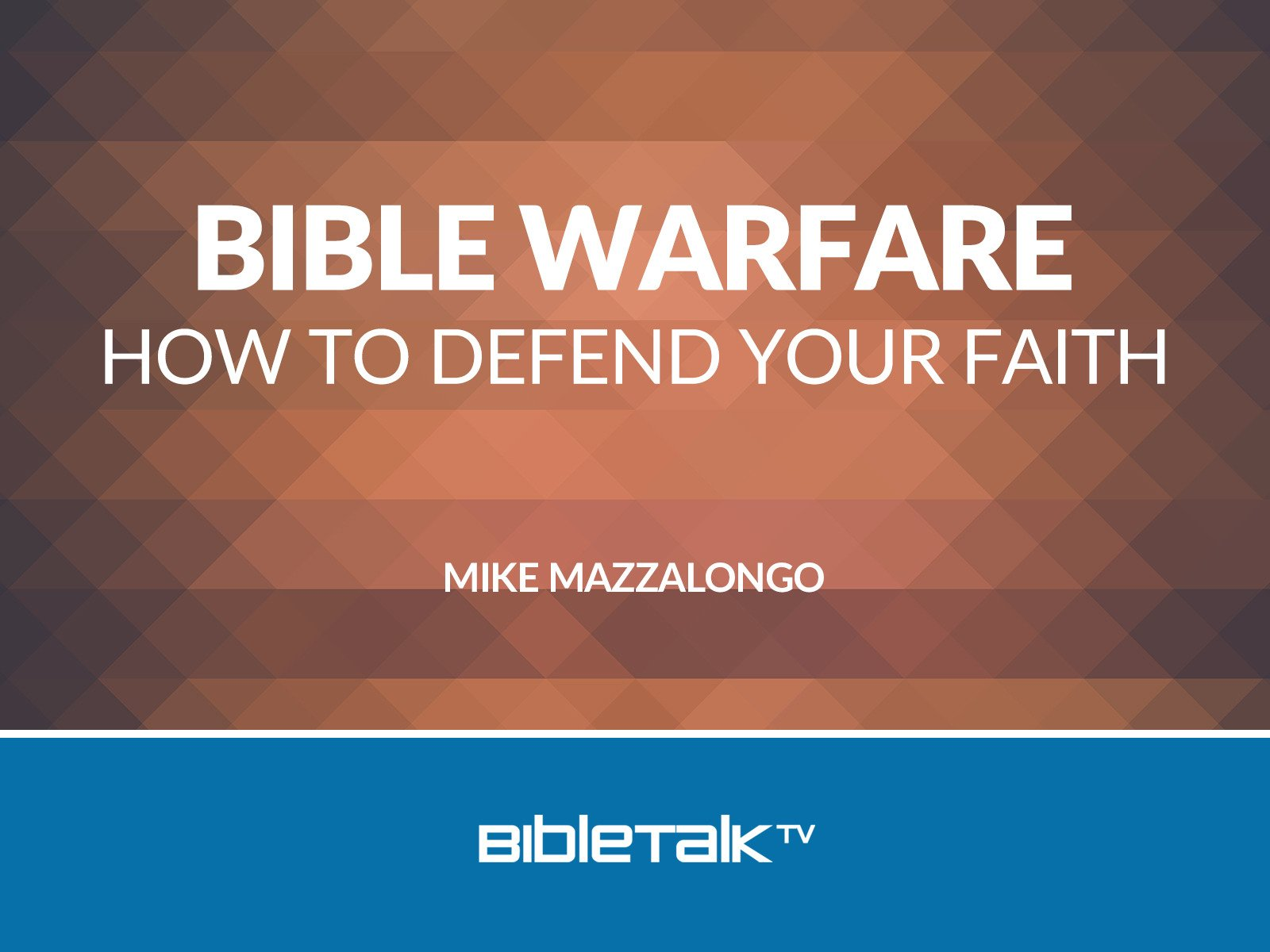 Bible Warfare: How to Defend Your Faith - Season 1