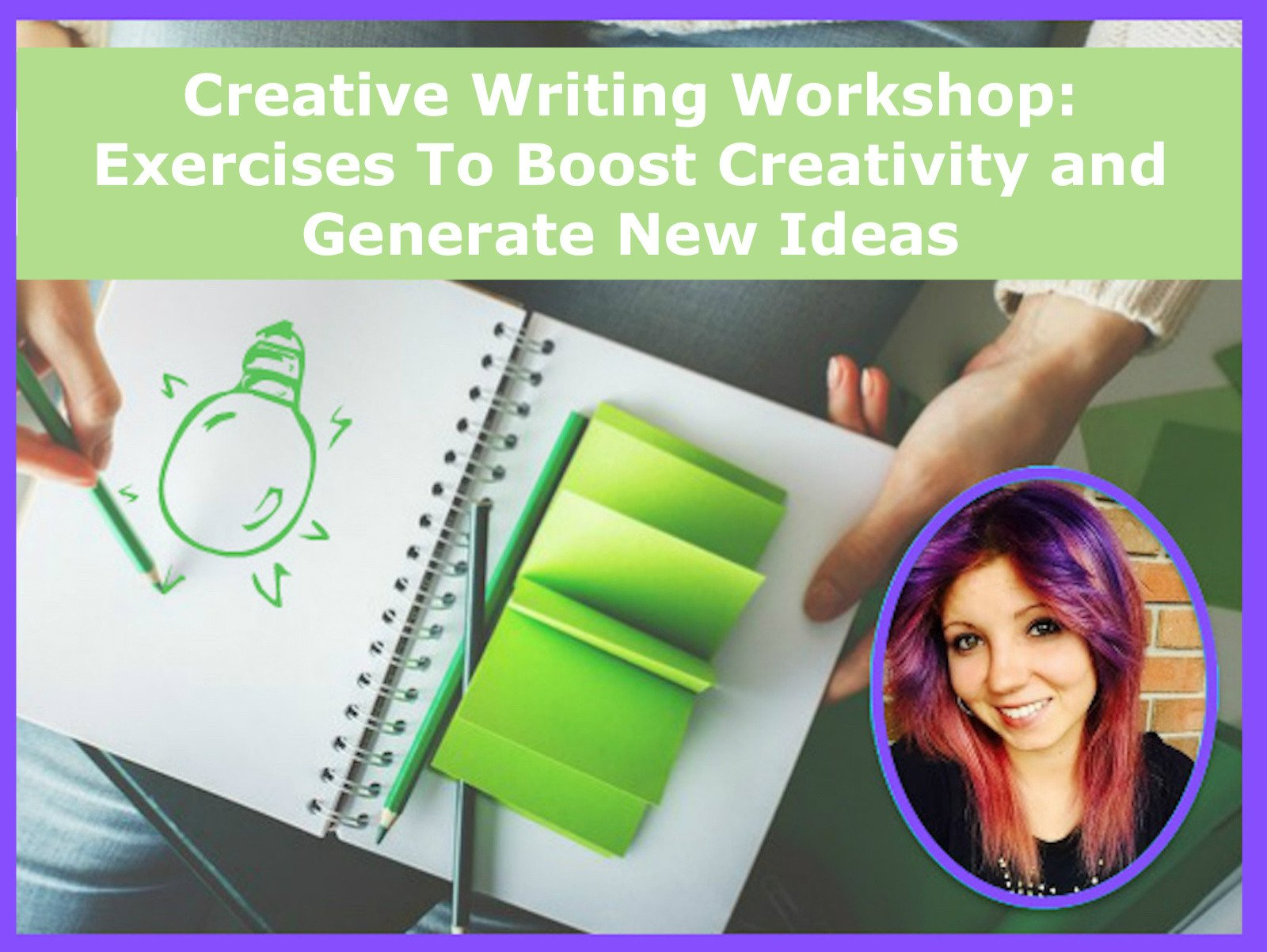 Creative Writing Workshop: Exercises To Boost Creativity and Generate New Ideas - Season 1