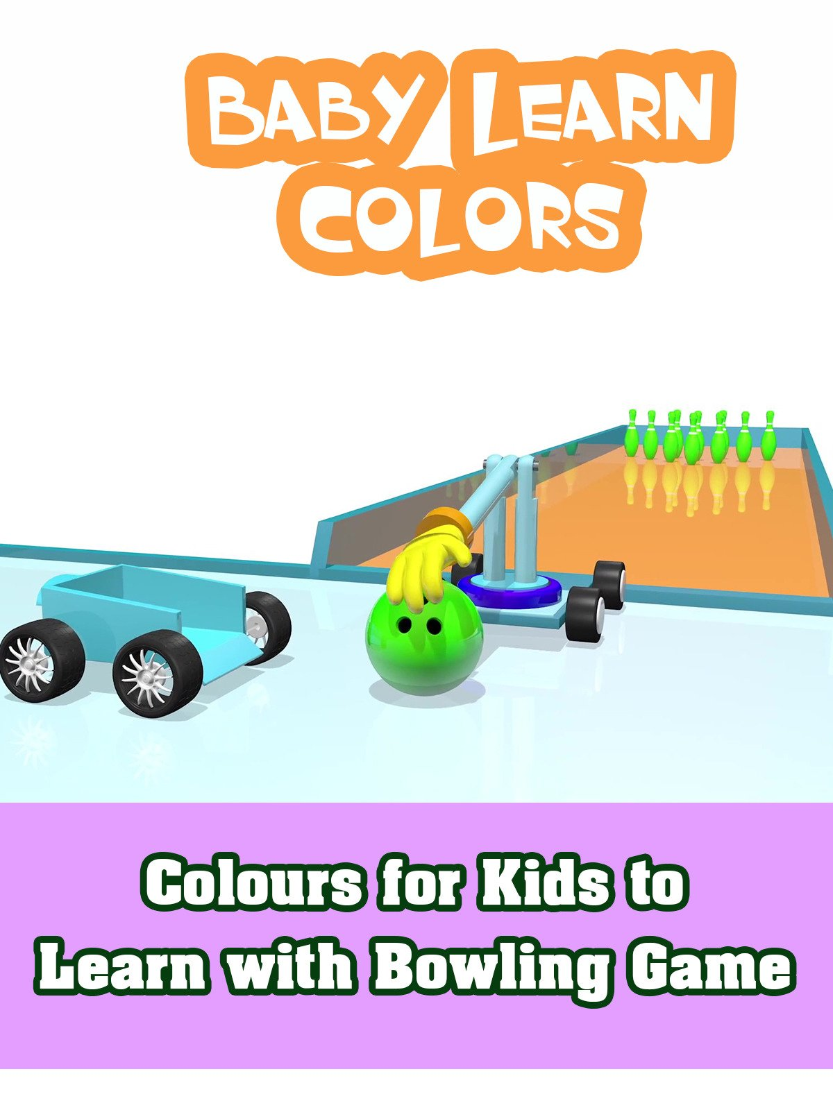 Colours for Kids to Learn with Bowling Game