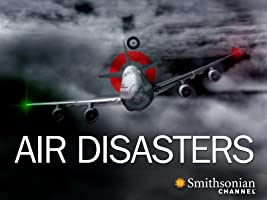 Air Disasters Season 1