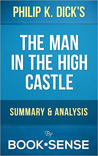 The Man in the High Castle: by Philip K. Dick | Summary & Analysis