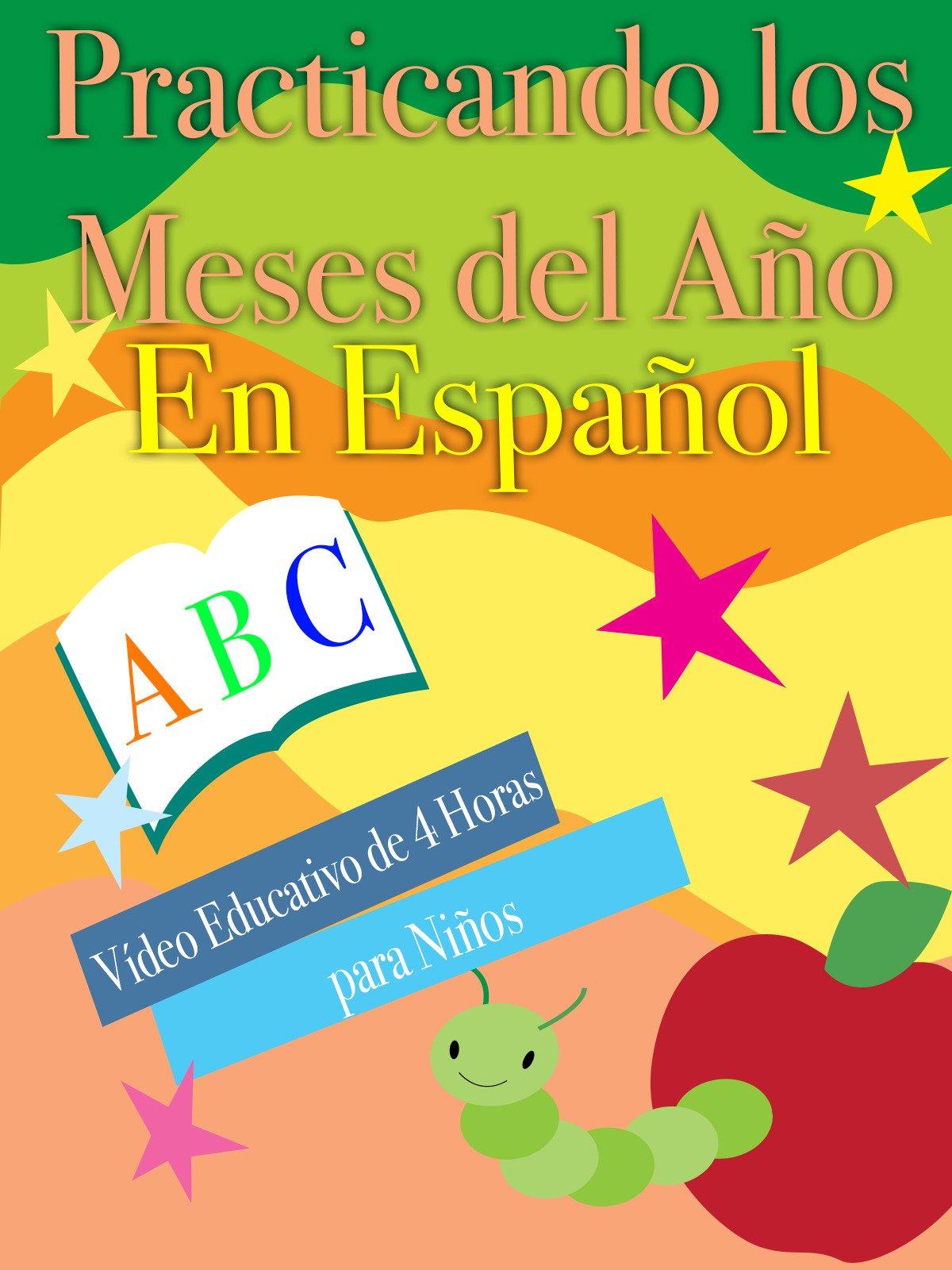 Practicando los Meses del Año En Español Video Educativo de 4 Horas para Niños on Amazon Prime Instant Video UK