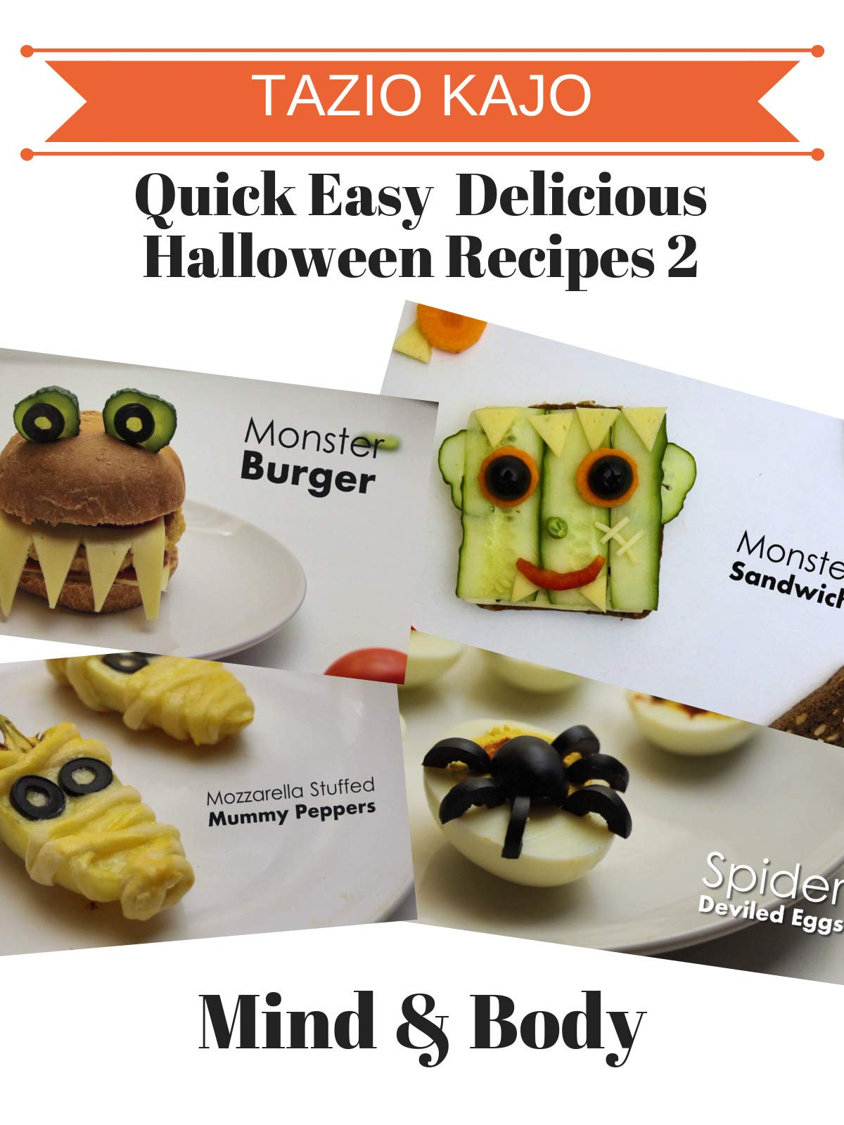 Quick Easy & Delicious Halloween Recipes 2