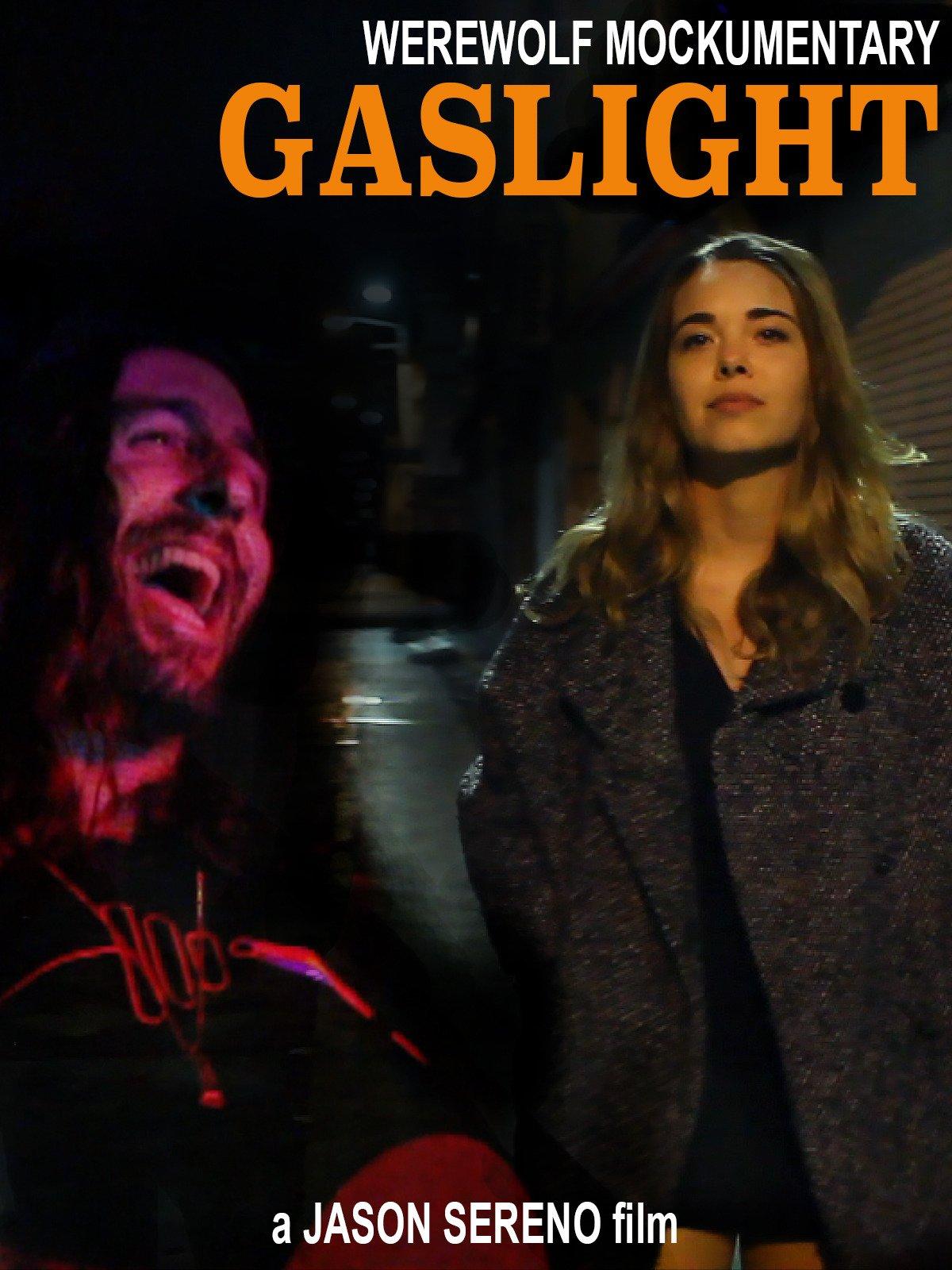 Werewolf Mockumentary: Gaslight