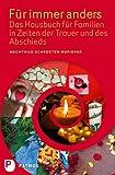 Image of Für immer anders - Das Hausbuch für Familien in Zeiten der Trauer und des Abschieds