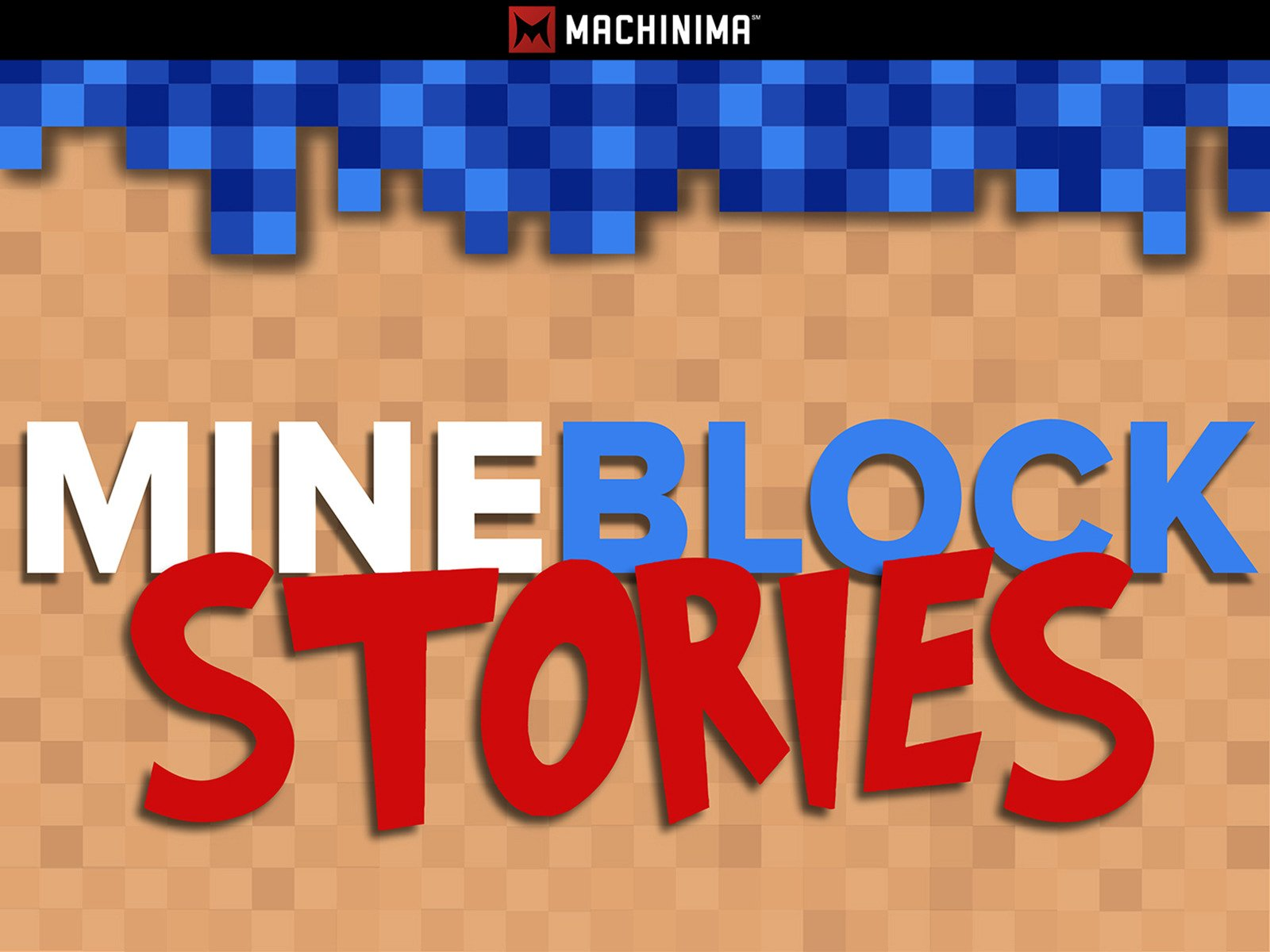Mineblock:Stories