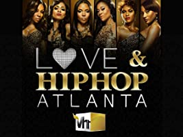 Love & Hip Hop Atlanta Season 1 [HD]