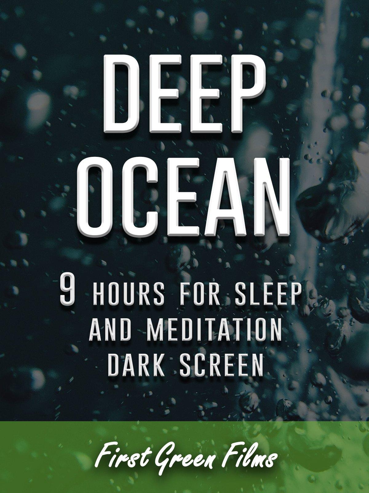 Deep ocean, 9 hours for Sleep and Meditation, dark screen