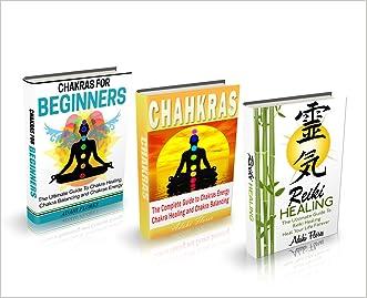 CHAKRAS: The Best Chakras Techniques for Beginners [New Age, Chakras Bundle] (CHAKRAS FOR BEGINNERS)
