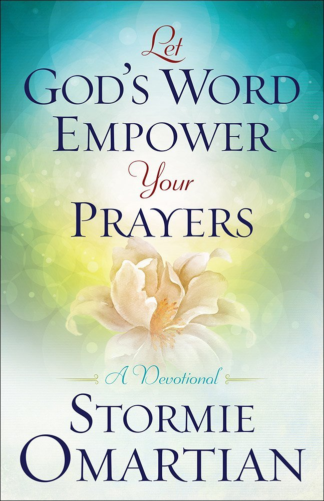 Let Gods Word Empower Your Prayers ISBN-13 9780736965668
