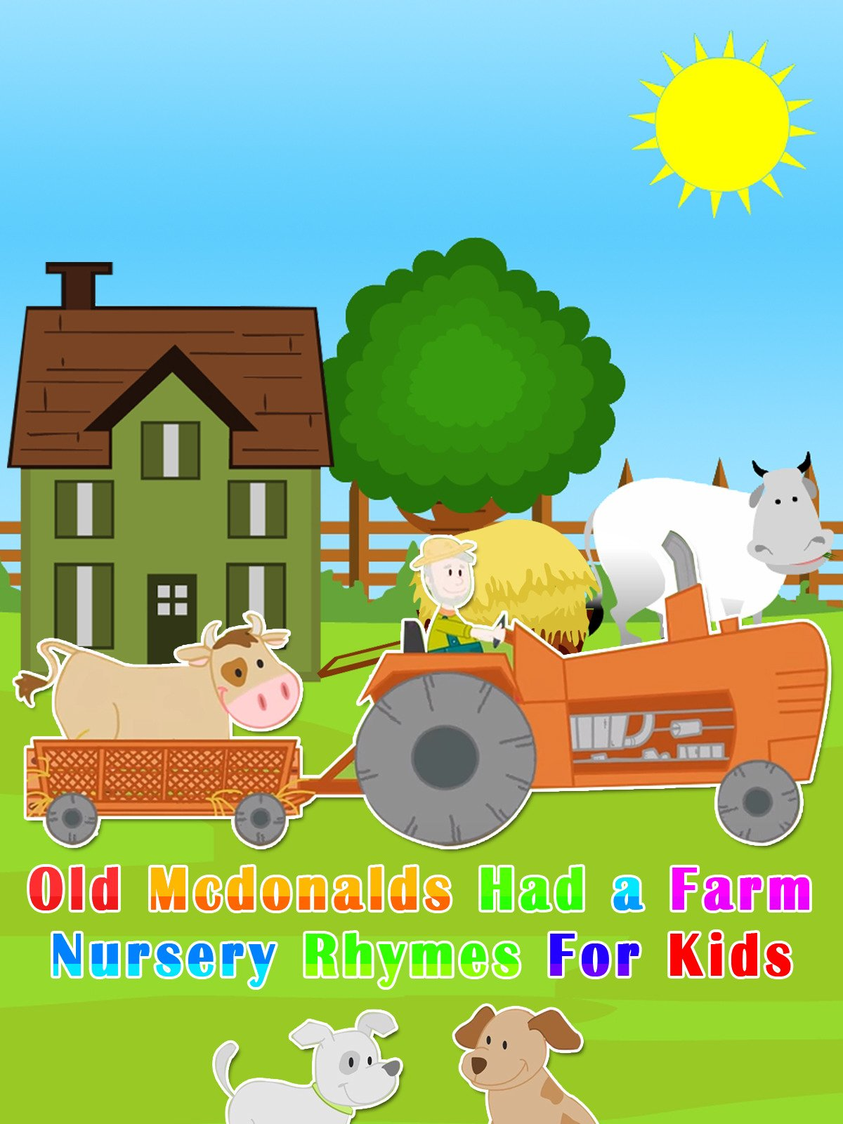Old Mcdonalds Had a Farm Nursery Rhymes For Kids