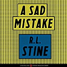 A Sad Mistake: A Mulholland / Strand Magazine Short Audiobook by R.L. Stine Narrated by Fred Berman