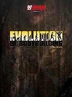 Evolution of Bodybuilding