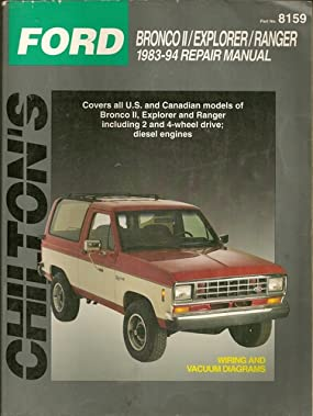 Ford Bronco II/Explorer/Ranger 1983-94 Repair Manual (Chilton's Total Car Care) Kerry A. Freeman