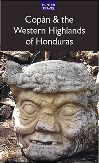 Copan & the Western Highlands of Honduras