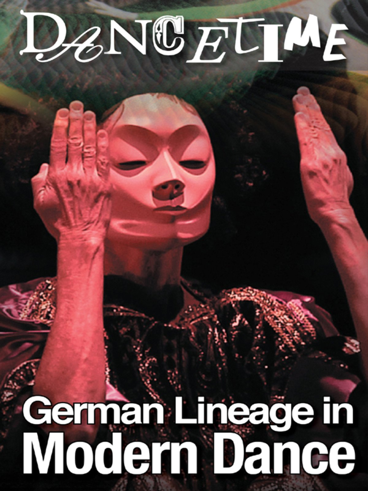 Dancetime: German Lineage in Modern Dance