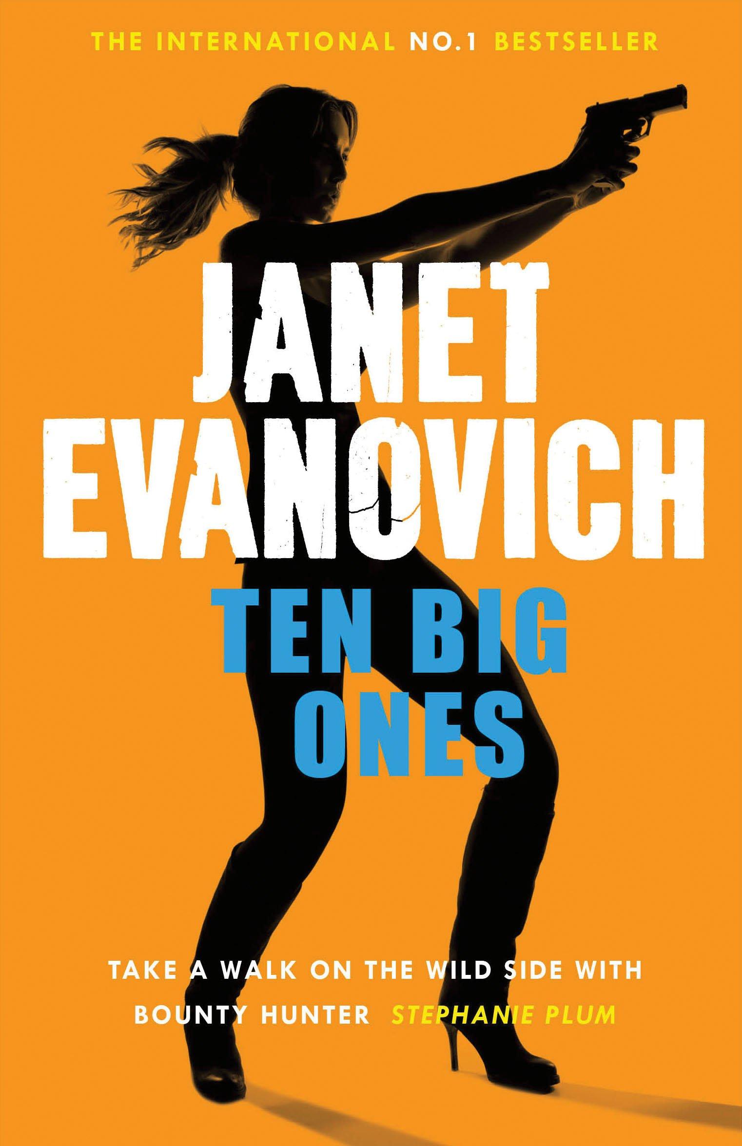 Ten Big Ones Ten Big Ones Stephanie Plum