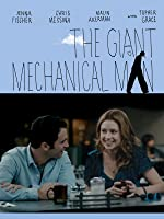 The Giant Mechanical Man [HD]