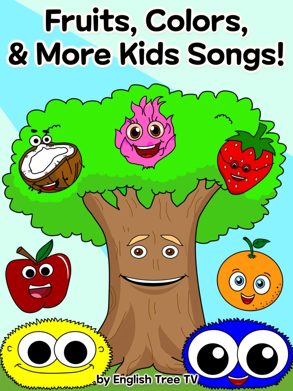 Fruits, Colors, Shapes & More Kids Songs by English Tree TV