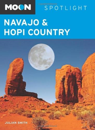 Moon Navajo & Hopi Country (Moon Spotlight)