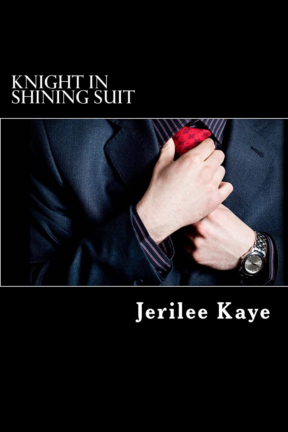 Cover of Knight in Shining Suit by Jerilee Kaye