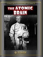 Atomic Brain (Monstrosity) (1964)