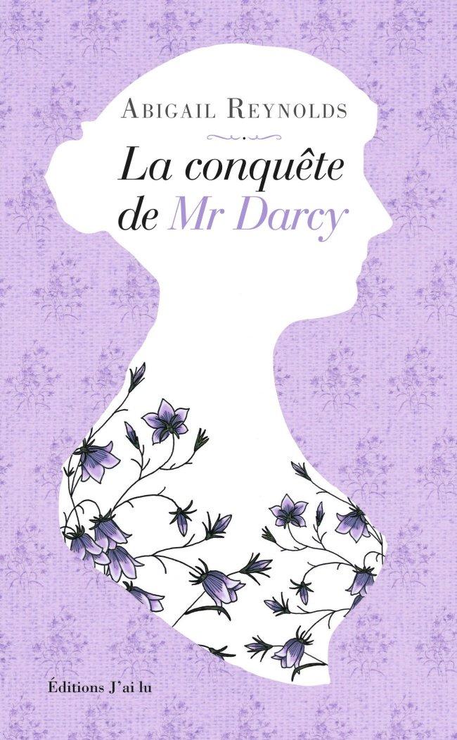 La conquête de Mr Darcy - Abigail Reynolds 71xr5lo61LL