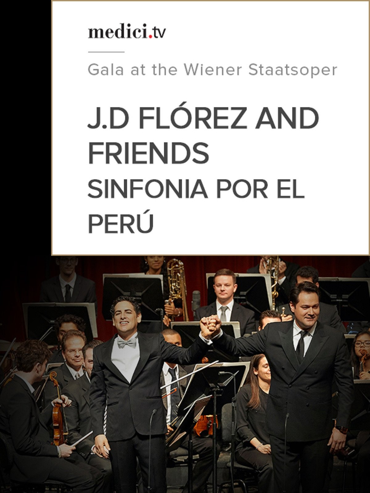 Juan Diego Flórez and Friends, Sinfonia por el Perú