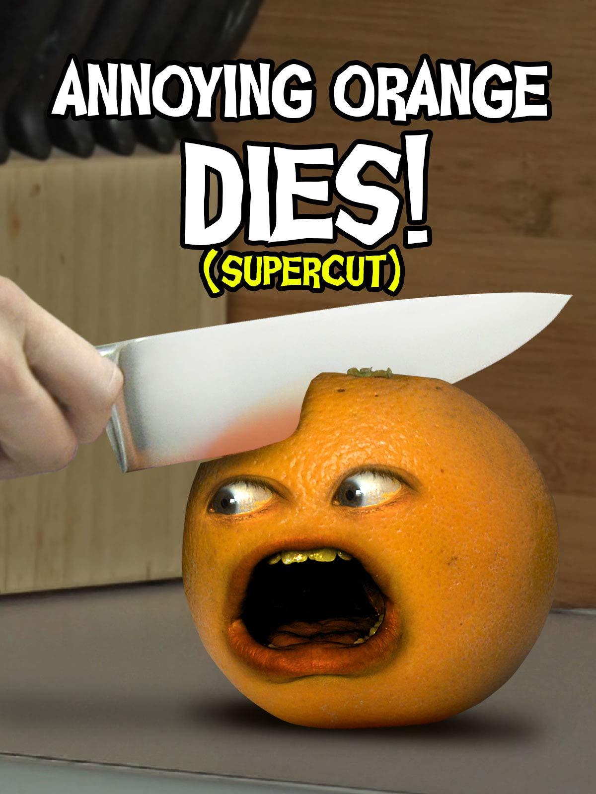 Annoying Orange Dies! (Supercut)
