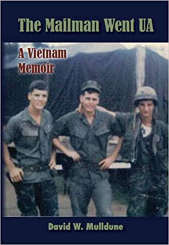 The Mailman Went UA (A Vietnam Memoir)