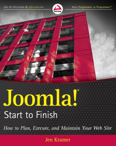 Joomla! Start to Finish: How to Plan, Execute,