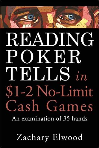 Reading Poker Tells in $1-2 No-Limit Cash Games: An Examination of 35 Hands