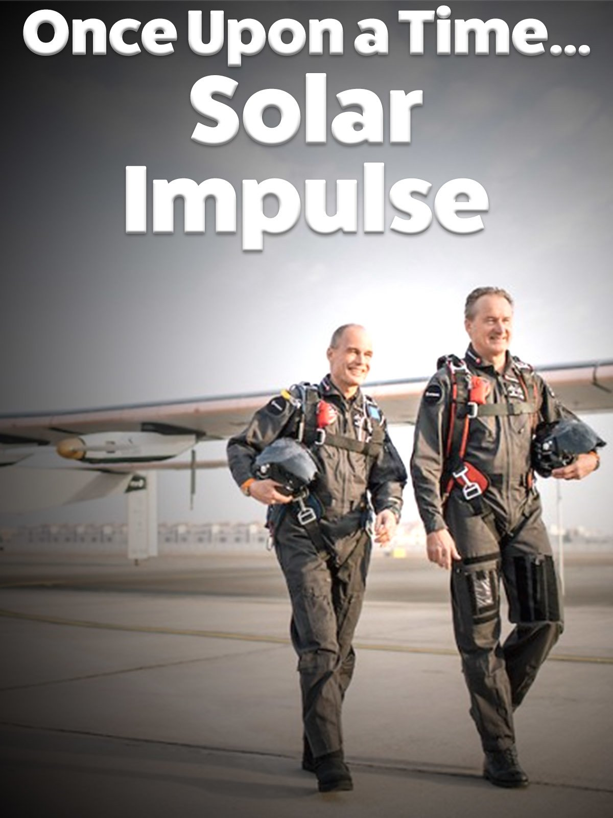 Once upon a time...Solar Impulse on Amazon Prime Instant Video UK
