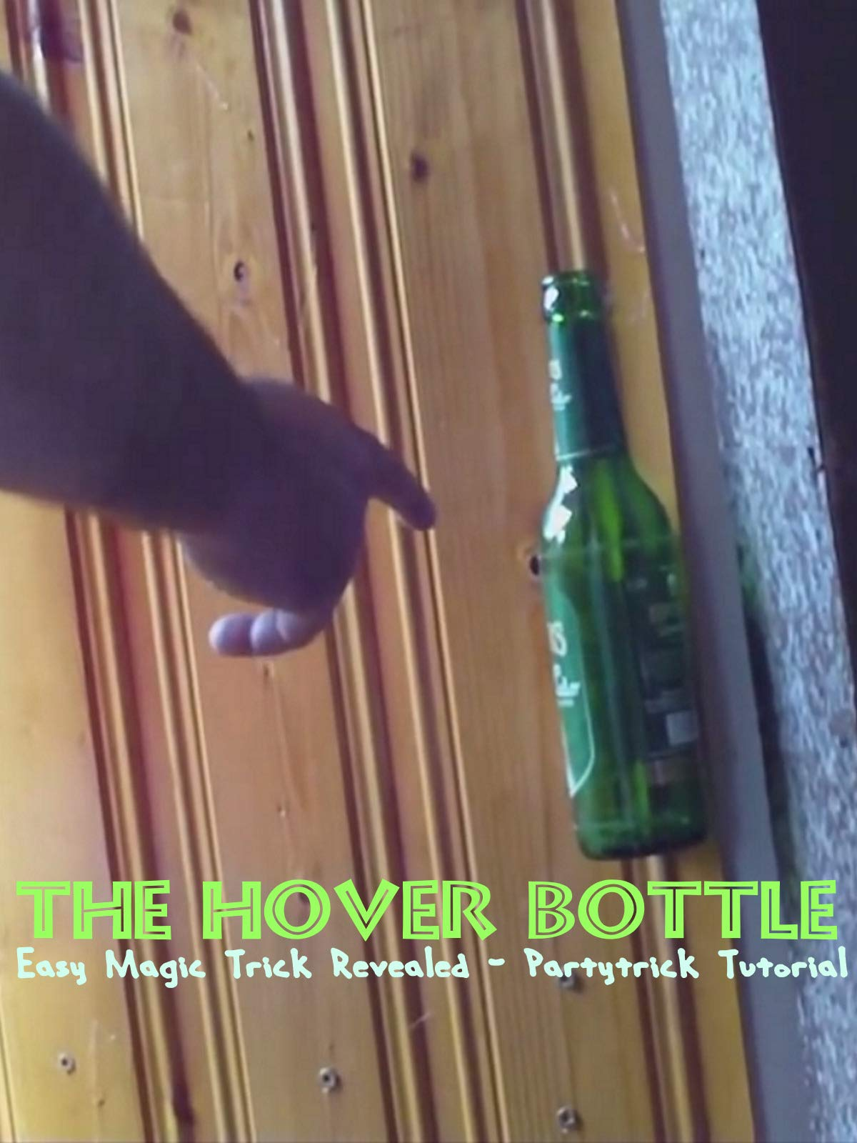 The Hover Bottle - Easy Magic Trick Revealed - Partytrick Tutorial