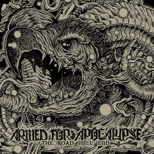 Armed for Apocalypse - Road Will End