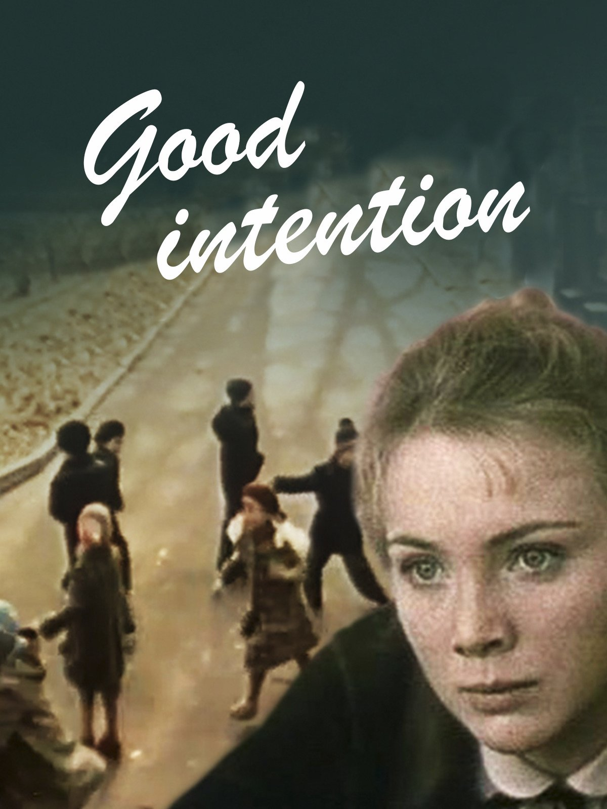 Good Intention
